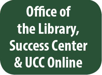 Office of the Library, UCC Success Center and UCCOnline