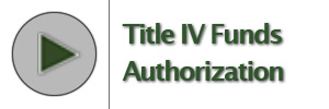 Title IV Funds Authorization